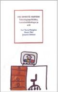 Hei ihmistä varten! Teknopolitiikka, kansalaislähtöisyys ja arki. Toim. Sari Tuuva-Hongisto, Noora Talsi, Johanna Uotinen (2006).